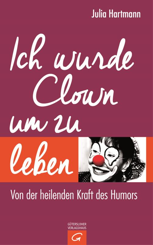 Buchcover von Ich wurde Clown um zu leben